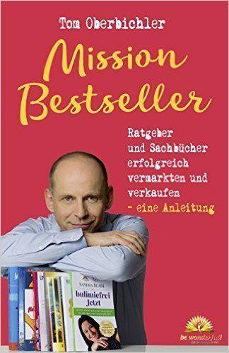 Der Ratgeber für Deinen Bestseller